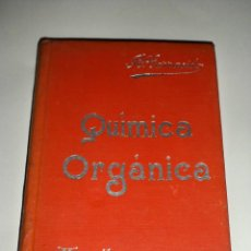 Libros antiguos: MANUALES SOLER QUIMICA ORGANICA. Lote 74726307