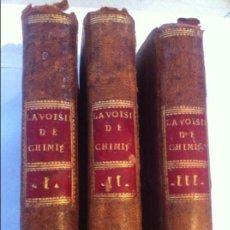 Libros antiguos: M. LAVOISIER. TRAITÉ ÉLEMENTAIRE DE CHIMIE PARIS 1789. 3 TOMOS. Lote 74570595