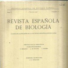 Libros antiguos: REVISTA ESPAÑOLA DE BIOLOGÍA. SOCIEDAD ESPAÑOLA DE HISTORIA NATURAL. MADRID. 1936. Lote 75578435