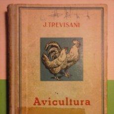 Libros antiguos: MANUAL PRÁCTICO DE AVICULTURA - J. TREVISANI. (1960). Lote 76376975