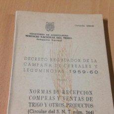 Libros antiguos: DECRETO REGULADOR CAMPAÑA DE CEREALES Y LEGUMINOSAS 1959 TRIGO. Lote 76631675