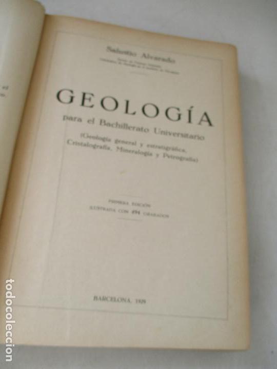 Libros antiguos: SALUSTIO ALVARADO:GEOLOGÍA PARA EL BACHILLERATO UNIVERSITARIO-1929-BARCELONA-1ª. EDC - Foto 4 - 76687731