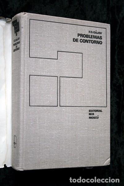 Libros antiguos: PROBLEMAS DE CONTORNO - F.D. GAJOV - ed. MIR - RARO - Foto 2 - 77291229