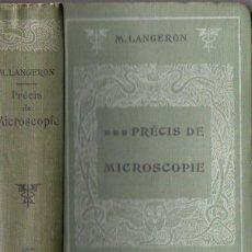 Libros antiguos: LANGERON : PRÉCIS DE MICROSCOPIE (MASSON, 1913) MICROSCOPIO. Lote 77419621