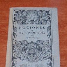 Libros antiguos: NOCIONES DE TRIGONOMETRIA - EDICIONES BRUÑO - SEGUNDA EDICIÓN - PRINCIPIO S XX. Lote 77608521
