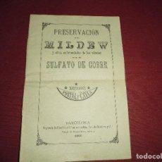 Libros antiguos: MAGNIFICO ANTIGUO LIBRILLO,PRESERVACION DEL MILDEW Y OTRAS ENFERMEDADES DE LOS VIÑEDOS DEL 1890. Lote 77753413