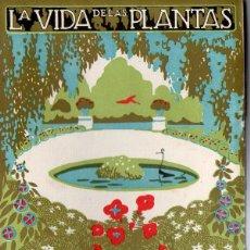 Libros antiguos: DANTÍN CERECEDA :LA VIDA DE LAS PLANTAS - LIBROS DE LA NATURALEZA ESPASA CALPE, 1936. Lote 78030861