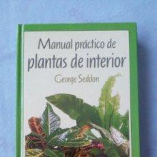 Libros antiguos: MANUAL PRACTICO DE PLANTAS DE INTERIOR. Lote 78334569