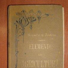 Libros antiguos: TRATADO DE AGRICULTURA ELEMENTAL + PROGRAMA DEL CURSO. FEDERICO REQUEJO Y MARIANO TORTOSA. 1901. Lote 78341521