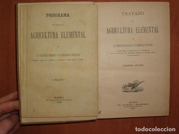 Libros antiguos: TRATADO DE AGRICULTURA ELEMENTAL + PROGRAMA DEL CURSO. FEDERICO REQUEJO Y MARIANO TORTOSA. 1901 - Foto 3 - 78341521