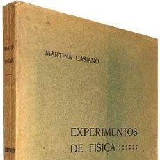 Libros antiguos: MARTINA CASIANO: EXPERIMENTOS DE FÍSICA. (1ª ED., 1915) PRIMERA MUJER MIEMBRO DE LA SOC DE FÍSICA Y . Lote 79011837
