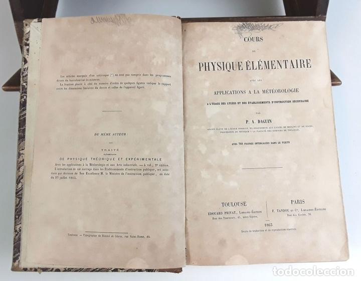Libros antiguos: COURS DE PHYSIQUE ÉLÉMENTAIRE. P. A. DAGUIN. EDIT. F. TANDOU. 1863. - Foto 3 - 79136417