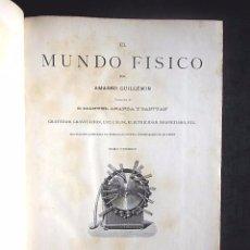 Libros antiguos: AMADEO GUILLEMIN: EL MUNDO FÍSICO. TOMO 1, MONTANER Y SIMON, 1882. Lote 79676029
