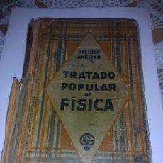 Libros antiguos: TRATADO POPULAR DE FÍSICA AÑO 1918. Lote 80640770