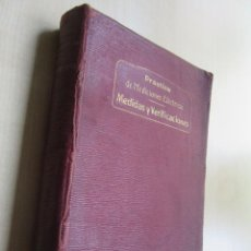 Libros antiguos: PRACTICAS DE MEDICIONES ELÉCTRICAS .MEDIDAS Y VERIFICACIONES FRANCISCO DEL RIO JOAN 1913. Lote 80865403