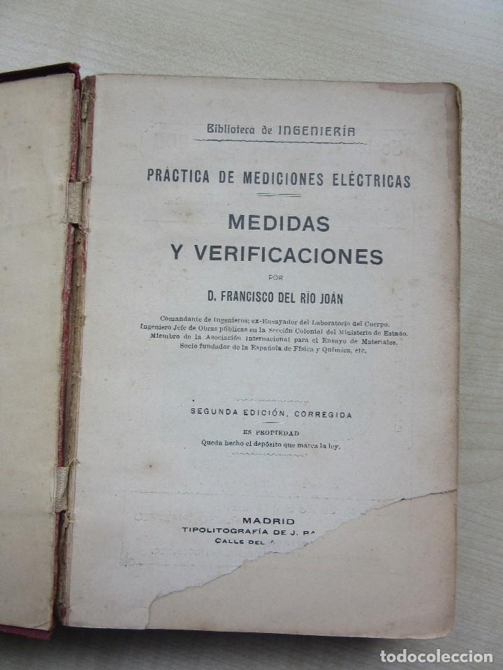 Libros antiguos: Practicas de mediciones eléctricas .Medidas y verificaciones Francisco del Rio Joan 1913 - Foto 2 - 80865403