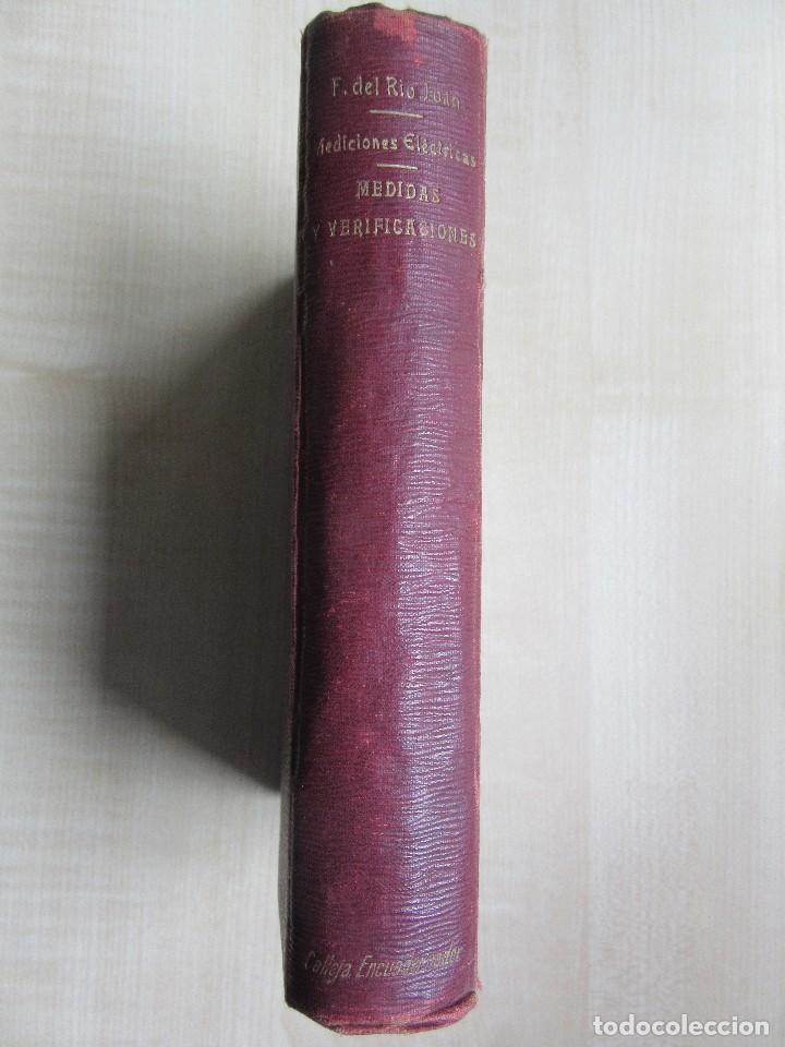 Libros antiguos: Practicas de mediciones eléctricas .Medidas y verificaciones Francisco del Rio Joan 1913 - Foto 9 - 80865403