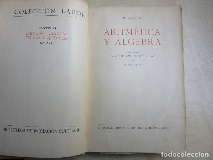 Libros antiguos: Aritmética y Algebra Paul Crantz Editorial Labor 1932 - Foto 2 - 159367230