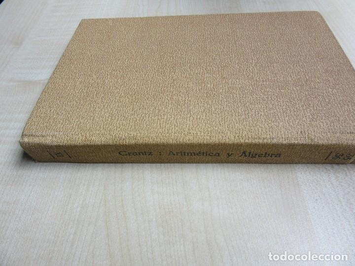 Libros antiguos: Aritmética y Algebra Paul Crantz Editorial Labor 1932 - Foto 6 - 159367230