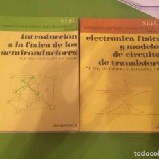 Livros antigos: INTRODUCCION A LA FÍSICA DE LOS SEMICONDUCTORES Y ELECTRÓNICA FISICA Y MODELOS DE CIRCUITOS DE TRANS. Lote 81136728