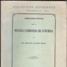 Libros antiguos: RESTITUTO ÁLVAREZ BUILLA: MINERÍA CARBONERA DE ASTURIAS. LUARCA, 1973 (OVIEDO, 1861). CARBÓN. Lote 81169936