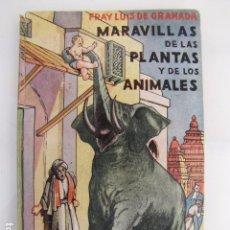 Libros antiguos: MARAVILLAS DE LAS PLANTAS Y LOS ANIMALES. FRAY LUIS DE GRANADA. Lote 81245524
