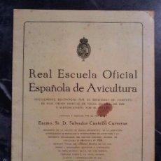 Libros antiguos: PROGRAMA INICIAL DE LA, REAL ESCUELA OFICIAL ESPAÑOLA DE AVICULTURA, DE ARENYS DE MAR DEL AÑO 1930.C. Lote 81564376