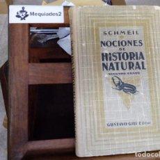 Libros antiguos: NOCIONES DE HISTORIA NATURAL - SCHMEIL (GUSTAVO GILI SEGUNDO GRADO, GRABADOS) 1926. Lote 81963640