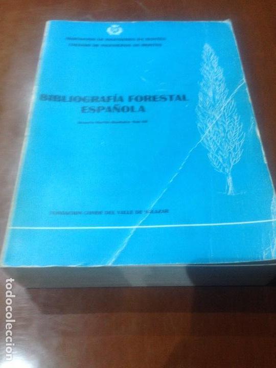 BIBLIOGRAFIA FORESTAL ESPAÑOLA (Libros Antiguos, Raros y Curiosos - Ciencias, Manuales y Oficios - Bilogía y Botánica)