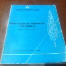 Libros antiguos: BIBLIOGRAFIA FORESTAL ESPAÑOLA. Lote 82058700