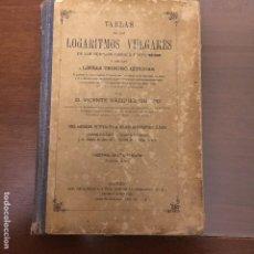 Libros antiguos: TABLA DE LOS LOGARITMOS VULGARES Y DE LAS LINEAS TRIGONOMÉTRICAS - 1932. Lote 82622376
