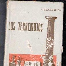 Libros antiguos: LOS TERREMOTOS, TOMO I, C. FLAMMARION. Lote 83139740