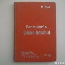 Libros antiguos: TRIAS. FORMULARIO QUIMICO-INDUSTRIAL. 1903. MANUALES SOLER. PHARMACOPEA.. Lote 83581660