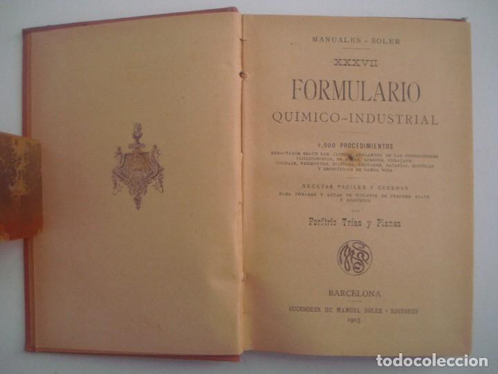 Libros antiguos: TRIAS. FORMULARIO QUIMICO-INDUSTRIAL. 1903. MANUALES SOLER. PHARMACOPEA. - Foto 2 - 83581660