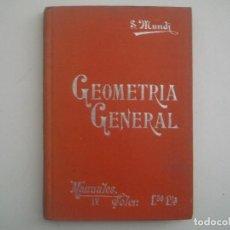 Libros antiguos: S.MUNDI. GEOMETRIA GENERAL. 1900. MANUALES SOLER. MUY ILUSTRADO.. Lote 83582444