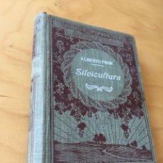 Libros antiguos: SILVICULTURA (ALBERTO FRON, BARCELONA 1922) FORESTAL. Lote 83794507