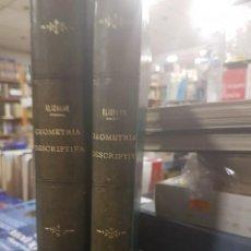 Libros antiguos: GEOMETRÍA DESCRIPTIVA 2 TOMOS( TEXTO Y ATLAS) MADRID 1882. Lote 84363000