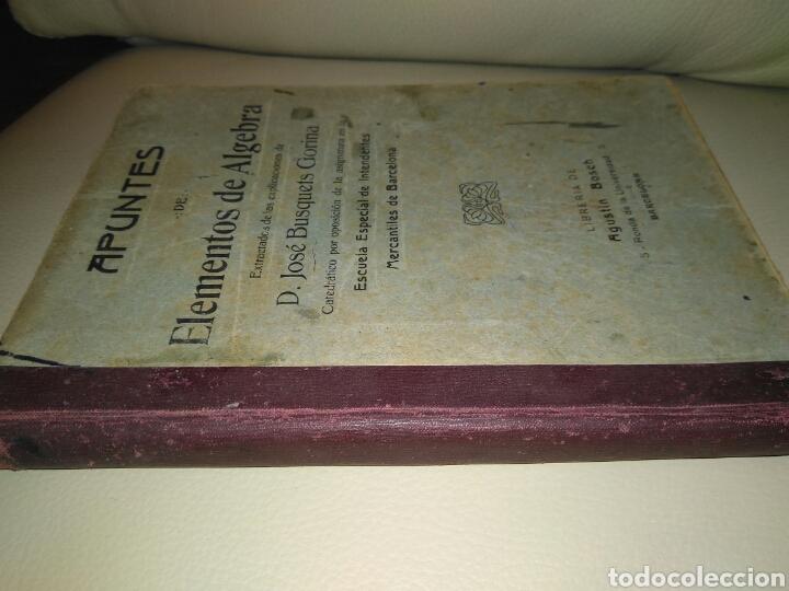 Libros antiguos: APUNTES DE ELEMENTOS DE ALGEBRA- J.BUSQUETS GORINA. FECCHADO 1917. PRIMERA EDICION. LETRA ENLAZADA. - Foto 2 - 84450058