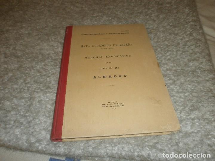 MAPA GEOLÓGICO DE ESPAÑA ALMAGRO INSTITUTO GEOLÓGICO Y MINERO DE ESPAÑA MEMORIA EXPLICATIVA 1935 (Libros Antiguos, Raros y Curiosos - Ciencias, Manuales y Oficios - Paleontología y Geología)