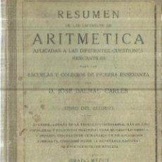 Libros antiguos: RESUMEN DE LAS LECCIONES DE ARITMÉTICA. JOSE DALMAU CARLES. GERONA. 1932. Lote 85607484