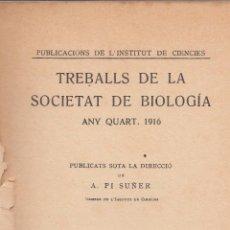 Libros antiguos: VARIOS. TREBALLS DE LA SOCIETAT DE BIOLOGÍA. ANY QUART, 1916. BARCELONA, 1916.. Lote 85704772