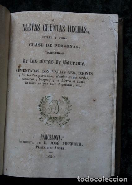 Libros antiguos: NUEVAS CUENTAS HECHAS - BARREME - 1850 - incluye reducciones de dineros - Impr. José Piferrer - Foto 3 - 86208904