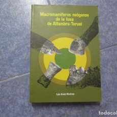 Libros antiguos: FÓSILES,MACROMAMÍFEROS NEÓGENOS ALFAMBRA-TERUEL-VERTEBRADOS,MEMORÍA GEOLÓGICA. Lote 86350616