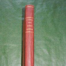 Libros antiguos: MANUAL DE QUIMICA MODERNA, DE EDUARDO VITORIA, 9A EDICION, 1926. Lote 86382224