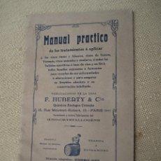 Libros antiguos: MANUAL PRACTICO DE LOS TRATAMIENTOS A APLICAR A LOS VINOS TINTOS Y BLANCOS, ..... Lote 86395996