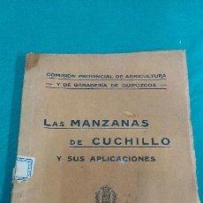 Libros antiguos: LAS MANZANAS DE CUCHILLO, 1921. Lote 86511424