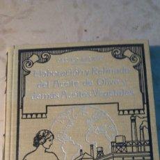 Libros antiguos: ESTUDIO COMPLETO DEL ACEITE DE OLIVA.. Lote 88206923