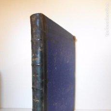 Libros antiguos: LOS PRECURSORES DEL ARTE Y DE LA INDUSTRIA - MONTANER Y SIMÓN - 1886 - ILUSTRADO. Lote 89076852