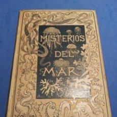 Libros antiguos: LOS MISTERIOS DEL MAR (1891). MONTANER Y SIMÓN. Lote 89195668