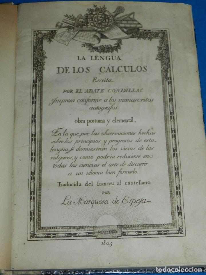 (MF) LA LENGUA DE LOS CALCULOS ESCRITA POR EL ABATE CONDILLAC , MADRID 1805 (Libros Antiguos, Raros y Curiosos - Ciencias, Manuales y Oficios - Física, Química y Matemáticas)